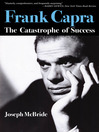 Frank Capra (eBook): The Catastrophe of Success